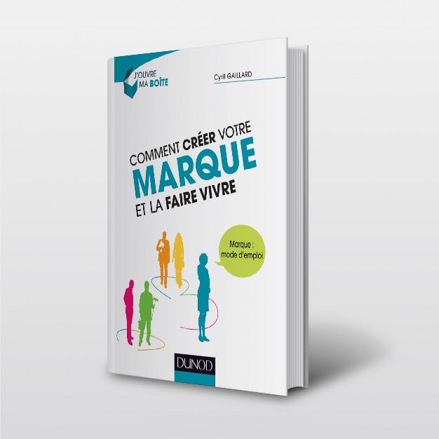 livre_cyril_gaillard_benefik_marque_mode_emploi_publication_2